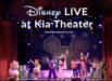 Our Disney Live at Kia Theatre Experience
