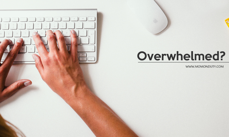How to overcome overwhelm... a work at home mom's tips on staying sane with an insane schedule.