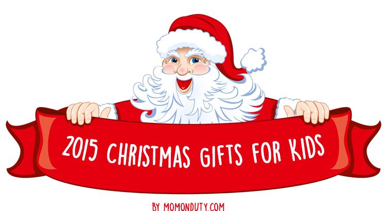 2015 Christmas Gift Guide for Kids