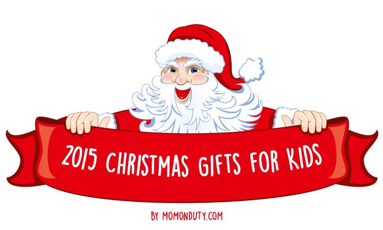 Top Picks: 2015 Christmas Gifts for Kids