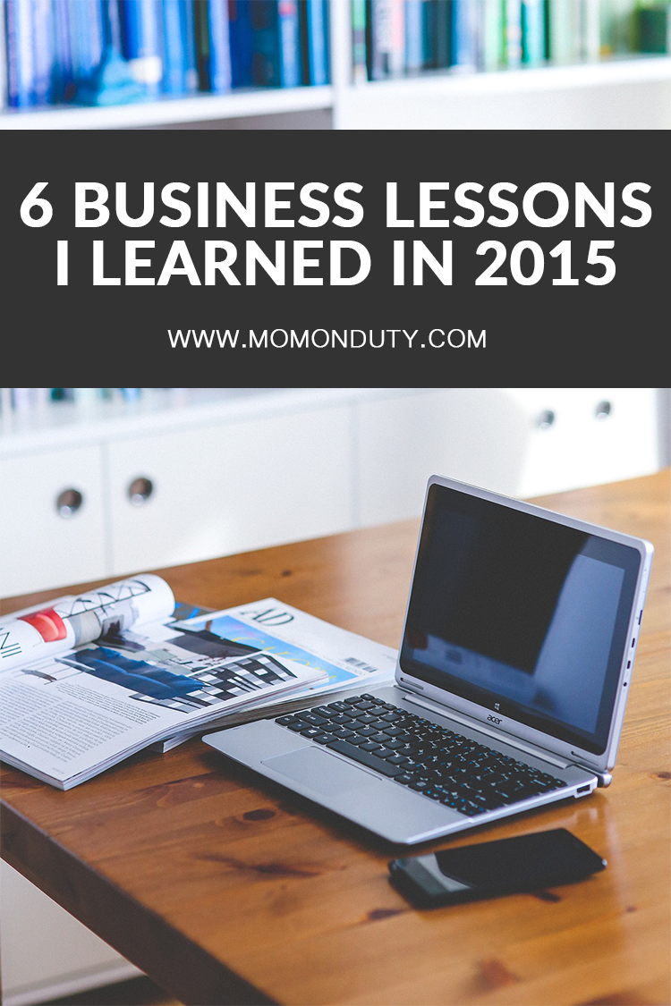 What are 6 business lessons I learned in 2015?