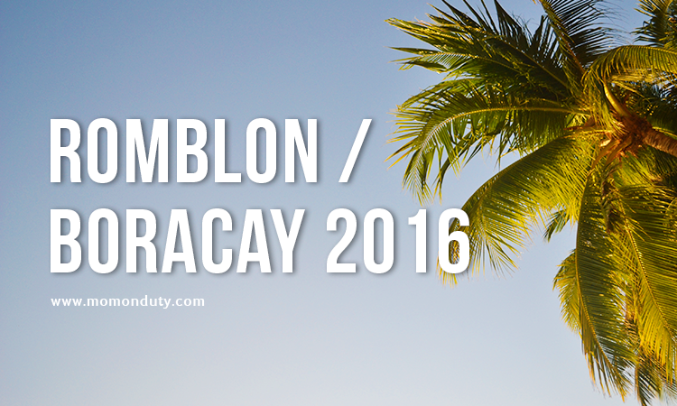 TRAVEL GUIDE: Romblon and Boracay