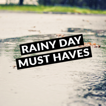 Rainy Weather Must Haves - Mom Blog Philippines - Mom On Duty