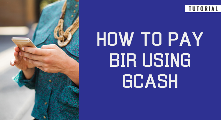 Skip the long lines – pay your taxes through GCash!