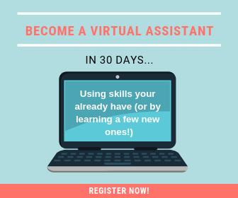 Become a virtual assistant in 30 days or less!