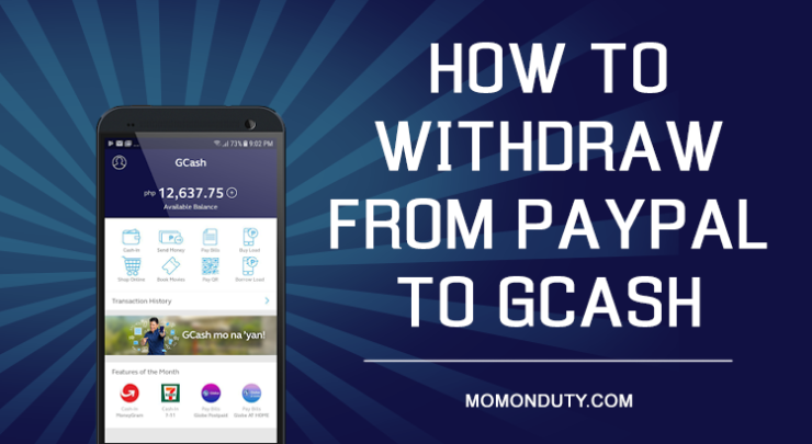 How to withdraw money from PayPal to GCash in the Philippines | www.momonduty.com
