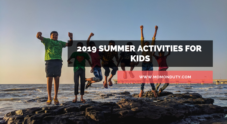 2019 Summer Activities for Kids