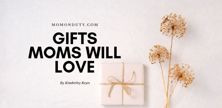 Are you looking for the perfect gift for mom? Here's a list of gifts moms will love for sure! - www.momonduty.com