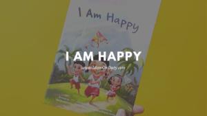 I Am Happy Book