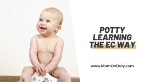 Potty Learning the EC Way - Anna Fille - Mom On Duty